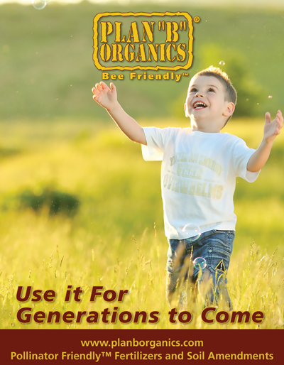 Plan B Organics Use it for Generations to Come